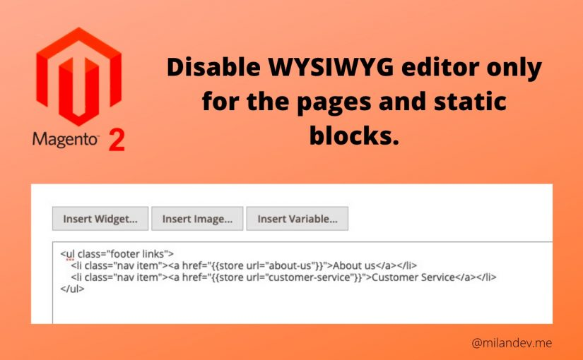 Magento 2 – Disable WYSIWYG editor only for the pages and static blocks.